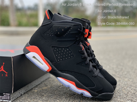 Air Jordan 6 Black Infrared Perfect Released